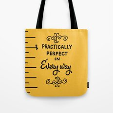 Practically perfect in every way mary poppins measuring tape..  Tote Bag