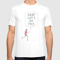 Okay Let's Do This Mens Fitted Tee White SMALL