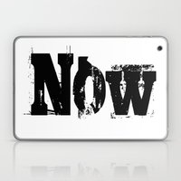 Now! NOW  I Say! Laptop & iPad Skin