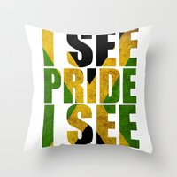 I SEE PRIDE I SEE POWER Throw Pillow