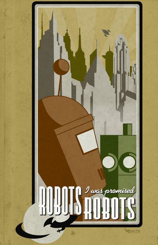 Robots! I was promised Robots! Art Print