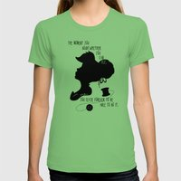 The Moment You Doubt You Can Fly Womens Fitted Tee Grass SMALL