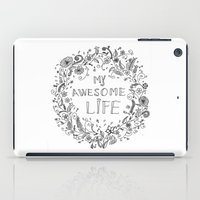 Awesome life iPad Case