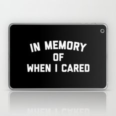 Memory When Cared Funny Quote Laptop & iPad Skin
