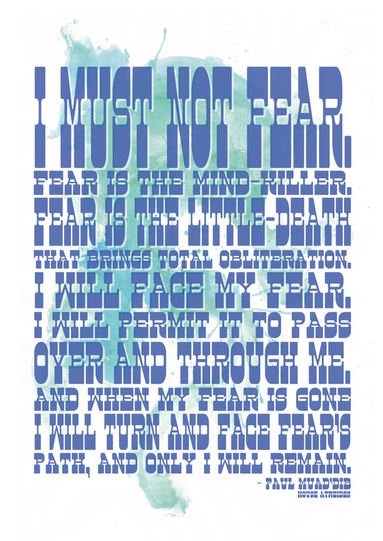 I Must Not Fear (Litany Of Fear) Art Print
