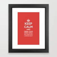 Keep calm and finish your wings  Framed Art Print