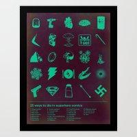 25 Ways To Die In Superh… Art Print