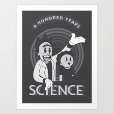 A HUNDRED YEARS SCIENCE Art Print