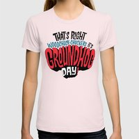 It's Groundhog Day! Womens Fitted Tee Light Pink SMALL