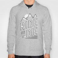 Ride or Die Hoody