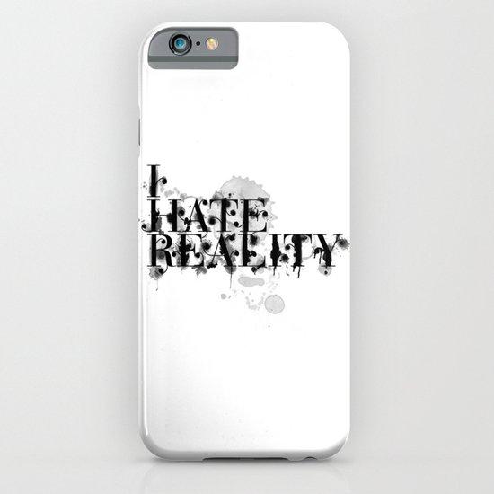 I hate reality iPhone & iPod Case