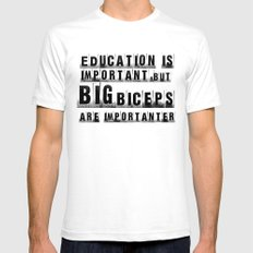 education is importanter SMALL White Mens Fitted Tee