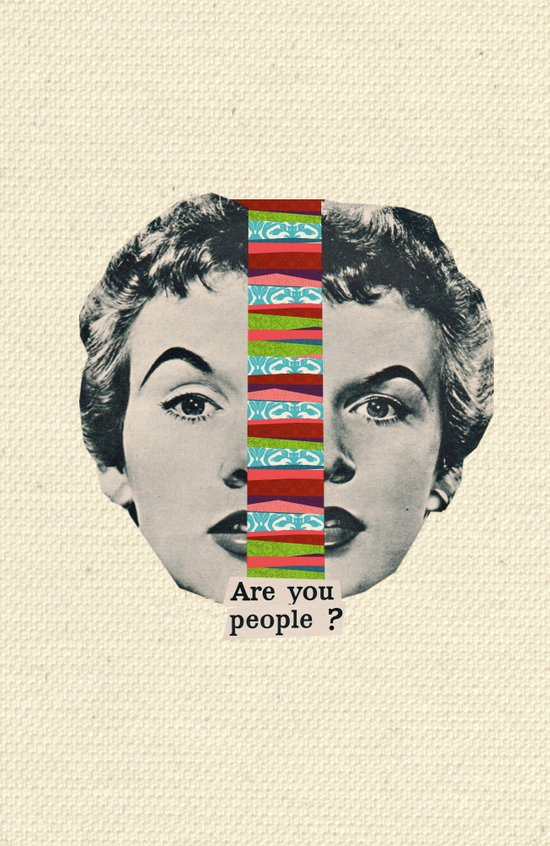 Are You People? Art Print