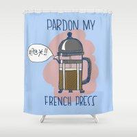 Pardon My French Press Shower Curtain