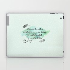 It doesn't matter what others are doing Laptop & iPad Skin