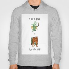 Cat In Grass Is A Tiger … Hoody