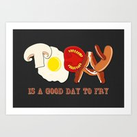 Today Is A Good Day To F… Art Print
