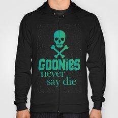 Goonies never say die Hoody