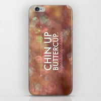 Chin Up Buttercup iPhone & iPod Skin