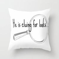 He's Cluing For Looks...… Throw Pillow