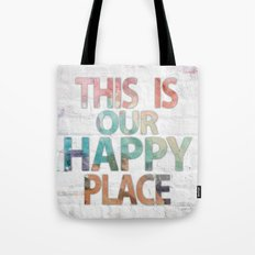 This Is Our Happy Place by Misty Diller Tote Bag