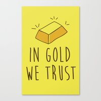 In Gold we trust! Canvas Print