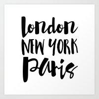 London New York Paris - … Art Print