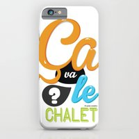 iPhone & iPod Case featuring Ca va le chalet ? by swisscreation