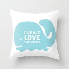 I Whale Love You Forever Throw Pillow