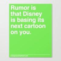 Rumor Is... Canvas Print