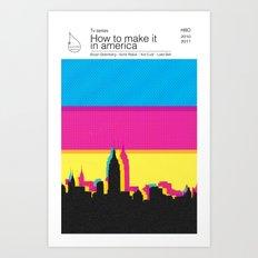 How to make it in america TV books Art Print
