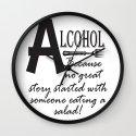 ALCOHOL...because Wall Clock