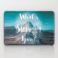 What's Stopping You? iPad Case