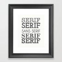 Impersonating A Serif Framed Art Print