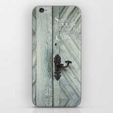 Some doors will always stay closed iPhone & iPod Skin