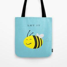 Let it bee. Tote Bag