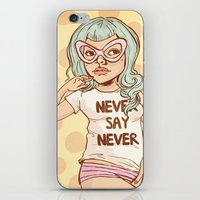 Never Say Never Girl iPhone & iPod Skin