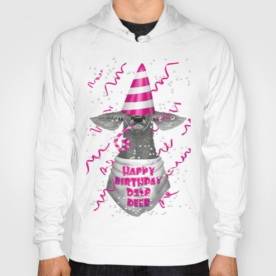 Happy birthday dear deer Hoody