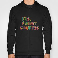 I must confess Hoody