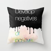 Develop Negatives Of Pos… Throw Pillow