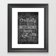 Creativity is Intelligence Having Fun Framed Art Print