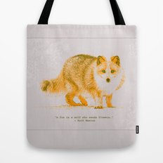 A Fox is a Wolf Who Sends Flowers Tote Bag