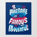 8yrs was Awesome! Canvas Print
