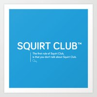 Squirt Club™ Art Print