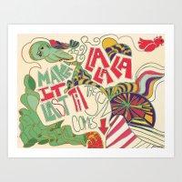 Make It Last Art Print