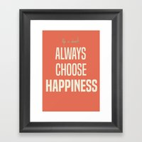 Choose Happiness - Posit… Framed Art Print