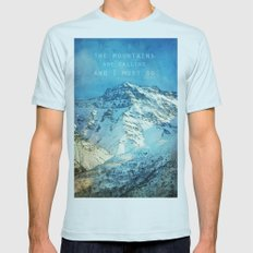 Adventure. The mountains are calling, and I must go. John Muir. Mens Fitted Tee Light Blue SMALL