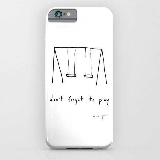 don't forget to play iPhone & iPod Case
