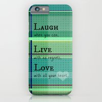 iPhone & iPod Case featuring Laugh, Live, Love by RDelean
