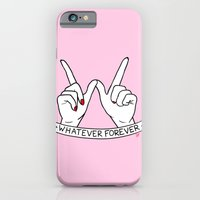 iPhone Cases featuring WHATEVER FOREVER by Sara M Lyons